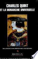 Charles Quint et la monarchie universelle