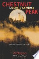Chestnut Peak: Luces Y Sombras