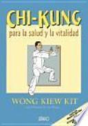 Chi-kung para la salud y la vitalidad