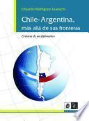 Chile-Argentina, más allá de sus fronteras
