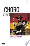 Choro 2021: Una distopía bolivariana