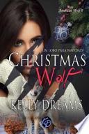 Christmas Wolf -Un Lobo Por Navidad-