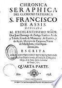 Chronica seraphica del glorioso patriarca S. Francisco de Assis ...