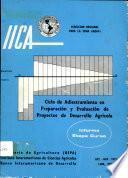 Ciclo de adiestramiento en Preparacion y Evaluacion de Proyectos de Dasarrollo Agricola