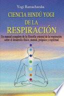 Ciencia Hindú Yogui de la Respiración