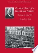 Ciencia y Política. José Giral Pereira