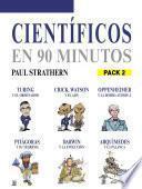 Científicos en 90 minutos (Pack 2)