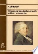 Cinco memorias sobre la instrucción pública y otros escritos