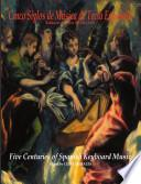 Cinco siglos de música de tecla española