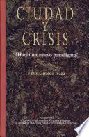 Ciudad y crisis