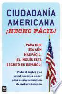 Ciudadania Americana ¡Hecho fácil!
