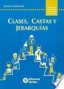 Clases, castas y jerarquías