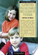Claves para una Saludable Sexualidad de Tus Hijos
