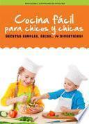 Cocina fácil para chicos y chicas