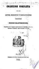 Colección completa de las leyes, decretos y resoluciones vigentes sobre manumisión