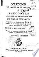 Coleccion de novelas escogidas ó Anecdotas sacadas de los mejores autores de todas naciones ...