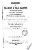 Coleccìón de oraciones y obras piadosas por las cuales han concedido los Sumos Pontífices santas indulgencias