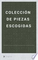 Colección de piezas escogidas