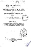 Colección legislativa de la desamortización civil y eclesiástica