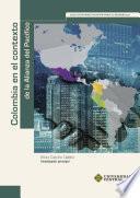 Colombia en el contexto de la Alianza del Pacífico