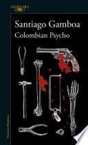 Colombia Psycho