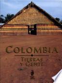 Colombia, tierras y gente