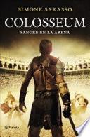 Colosseum : sangre en la arena