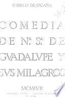 Comedia de Nuestra Señora de Guadalupe y sis milagros