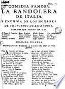 Comedia famosa, La Bandolera de Italia, y enemiga de los hombres