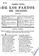 Comedia nueva. De los Pardos de Aragon [in three acts and in verse, by M. F. de Laviano].