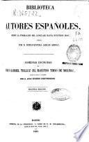 Comedias escogidas de Fray Gabriel Téllez (el Maestro Tirso de Molina)