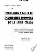 Comentarios a la Ley de emancipación económica de la mujer casada