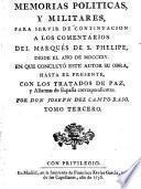 Comentarios de la guerra de España, e historia de su rey Phelipe V. el Animoso, desde el principio de su reynado, hasta la paz general del año 1725 ...