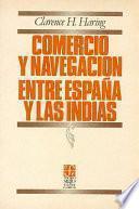 Comercio y navegación entre España y las Indias en la época de los Habsburgos