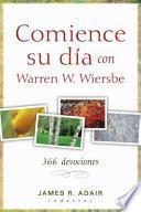 Comience Su Día Con Warren W. Wiersbe