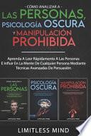 Cómo Analizar A Las Personas, Psicología Oscura Y Manipulación Prohibida