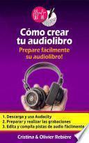 Cómo crear tu audiolibro