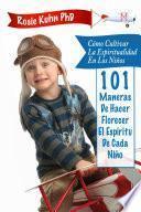 Cómo cultivar la espiritualidad en los niños