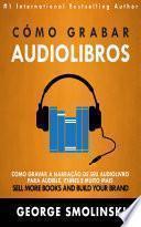 Cómo grabar audiolibros