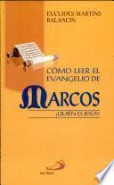 CÓMO LEER EL EVANGELIO DE MARCOS