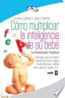 Cómo multiplicar la inteligencia de su bebé