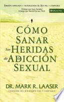 Como Sanar Las Heridas de La Adiccion Sexual