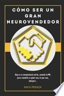 Cómo Ser un Gran Neurovendedor