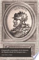 Compendio cronológico de la historia de España desde los tiempos mas antiguos hasta nuestros días