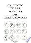 Compendio de las monedas del Imperio Romano: De Pompeyo el Grande (81 a.C.) a Julia Domna (198 d.C.)
