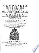 Compendio historico do estado da Universidade de Coimbra