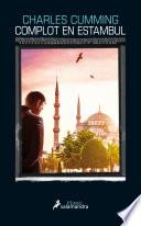 Complot en Estambul (Serie Thomas Kell 2)