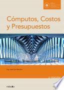 Cómputos, costos y presupuestos. 2o edición