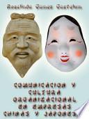 Comunicación Y Cultura Organizacional en Empresas Chinas Y Japonesas