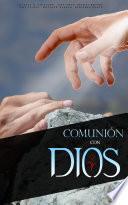 Comunión Con Dios